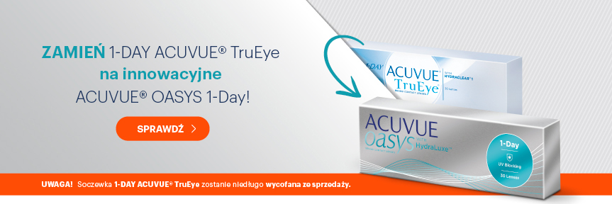 zamień Acuvue Trueye na Acuvue Oasys 1-Day